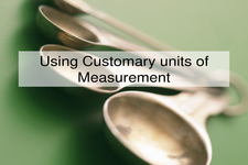 Concept Conversion of Customary Units of Measurement